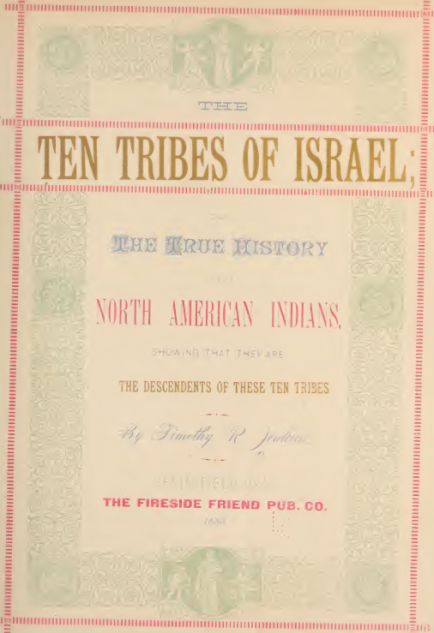 ten tribes of israel american indians lost tribes