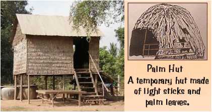 LFT: House on stilts with walls made of woven palm leaves, Cambodia.